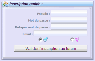 Inscription rapide au forum